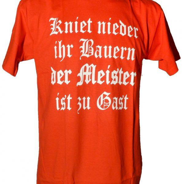 """München T-Shirt """" Kniet nieder ihr Bauern der Meister ist zu Gast """""""