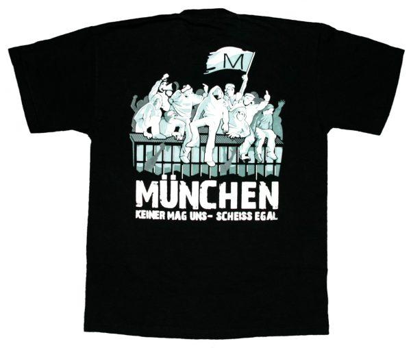 """T-Shirt """" München - keiner mag uns scheiss egal """" München Fanartikel"""