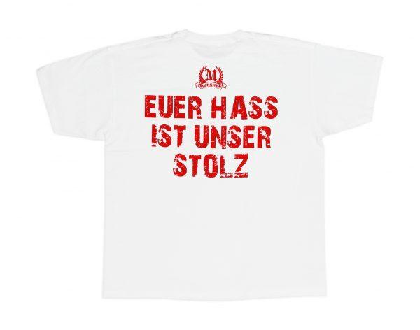 """"""" Euer Hass ist unser Stolz """" München T-Shirt"""