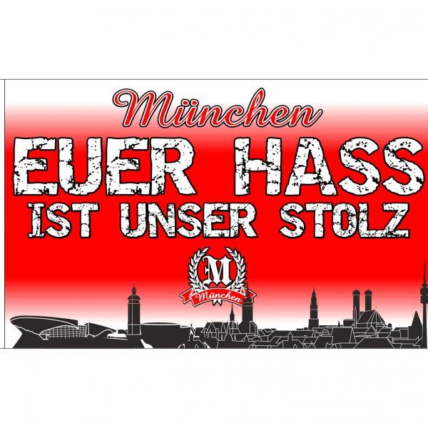 """München-Fahne """" Euer Hass ist unser Stolz """" Die Fahne """" München - Euer Hass ist unser Stolz """" fällt , egal wo man sie aufmacht oder schwenkt , sofort ins Auge ! Für alle die München lieben ! Größe: ca 100 x 150 cm Material: 100% Acryl"""