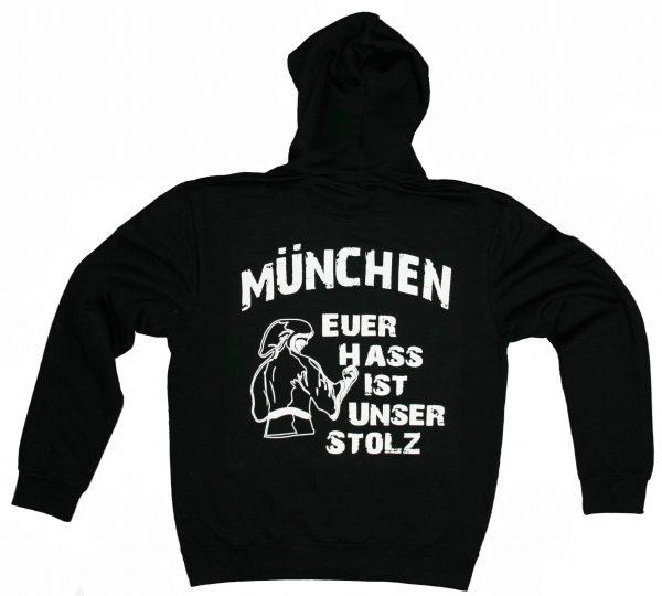 """Hoodie """" München - Euer Hass ist unser Stolz """""""