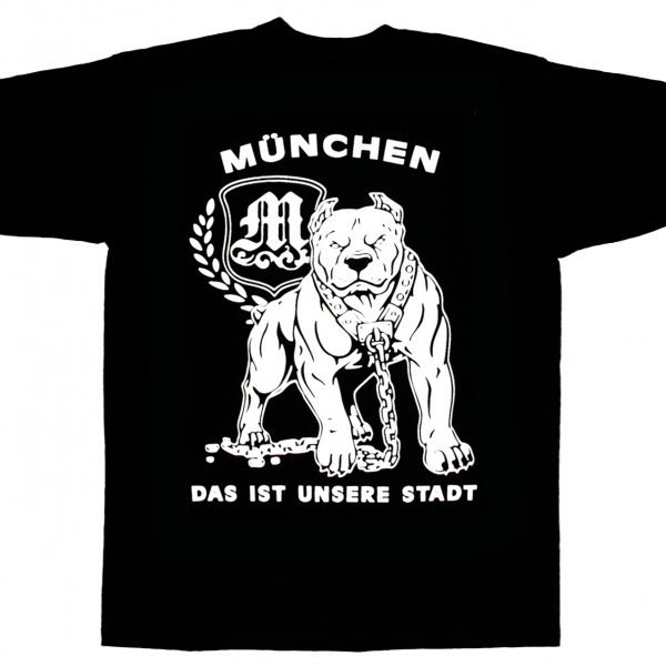"""T-Shirt"""" München das ist unsere Stadt"""""""