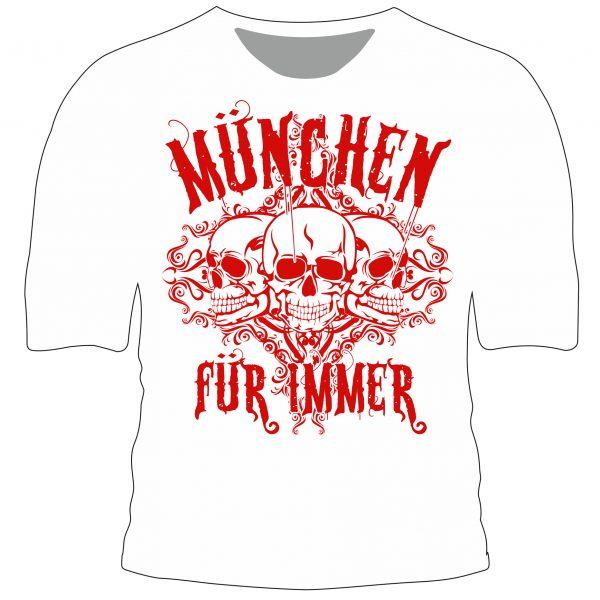 """T-Shirt """" München für immer """""""
